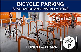 Bicycle Parking Standards  Installations Lunch  Learn