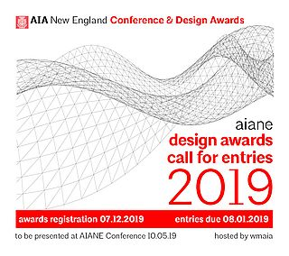 2019 AIA NEW ENGLAND DESIGN AWARDS Call for Entries